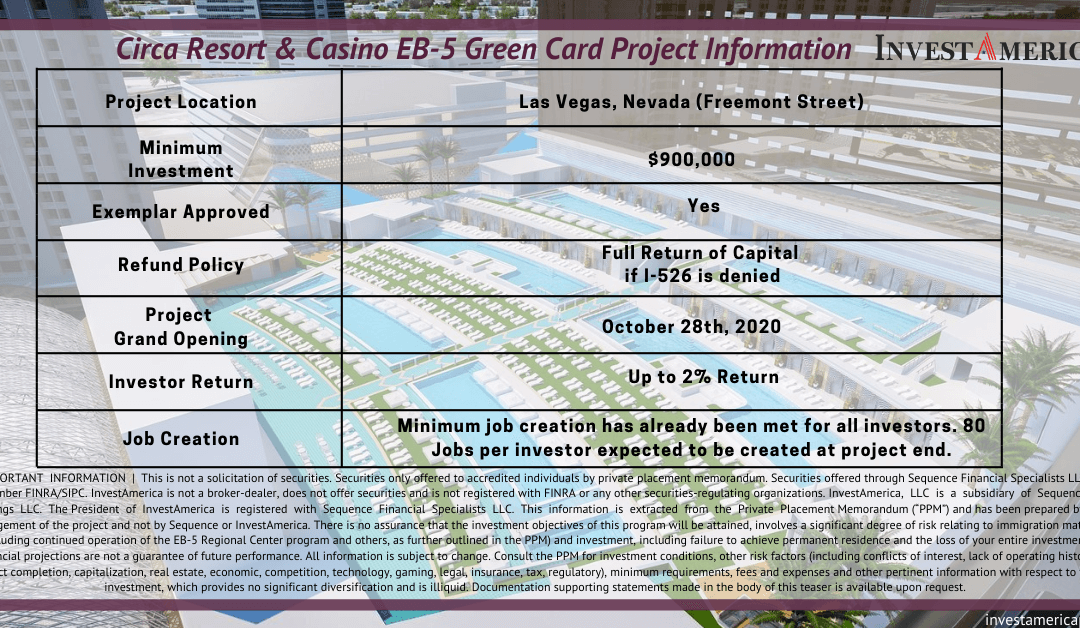 Circa Resort & Casino EB-5 Green Card Project Information